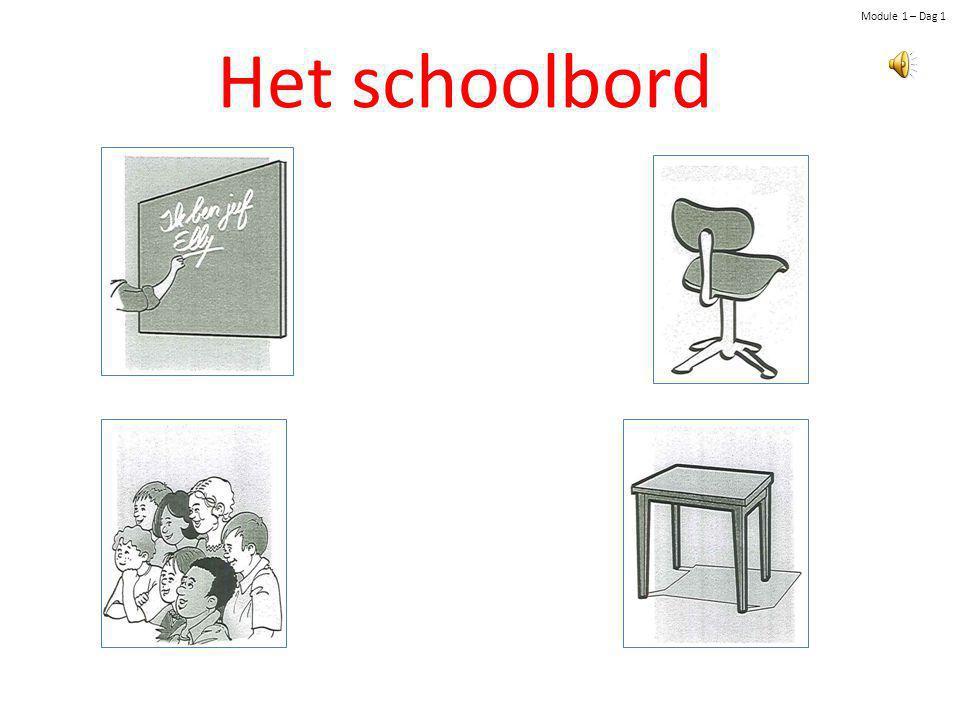 Module 1 – Dag 1 Het schoolbord