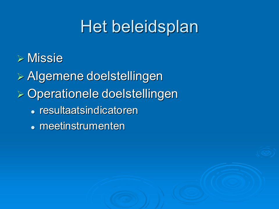 Het beleidsplan Missie Algemene doelstellingen