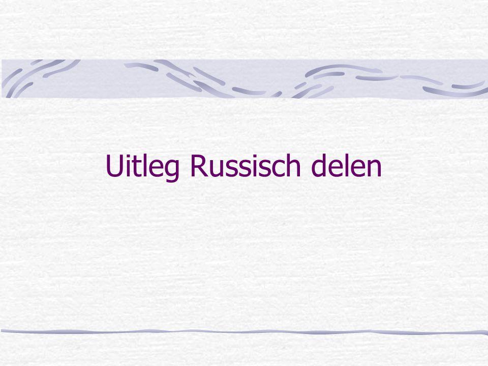 Uitleg Russisch delen