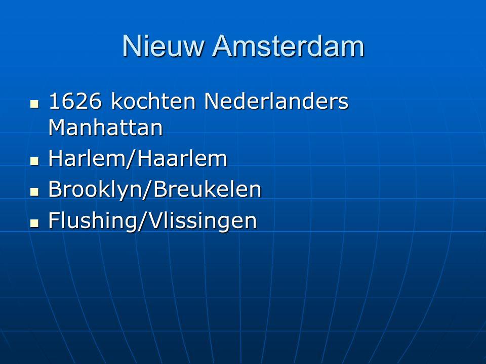Nieuw Amsterdam 1626 kochten Nederlanders Manhattan Harlem/Haarlem