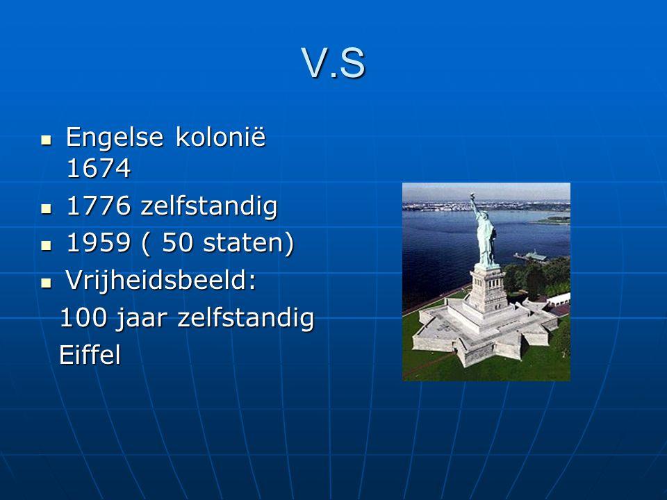 V.S Engelse kolonië 1674 1776 zelfstandig 1959 ( 50 staten)
