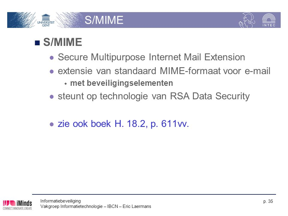 S/MIME S/MIME Secure Multipurpose Internet Mail Extension