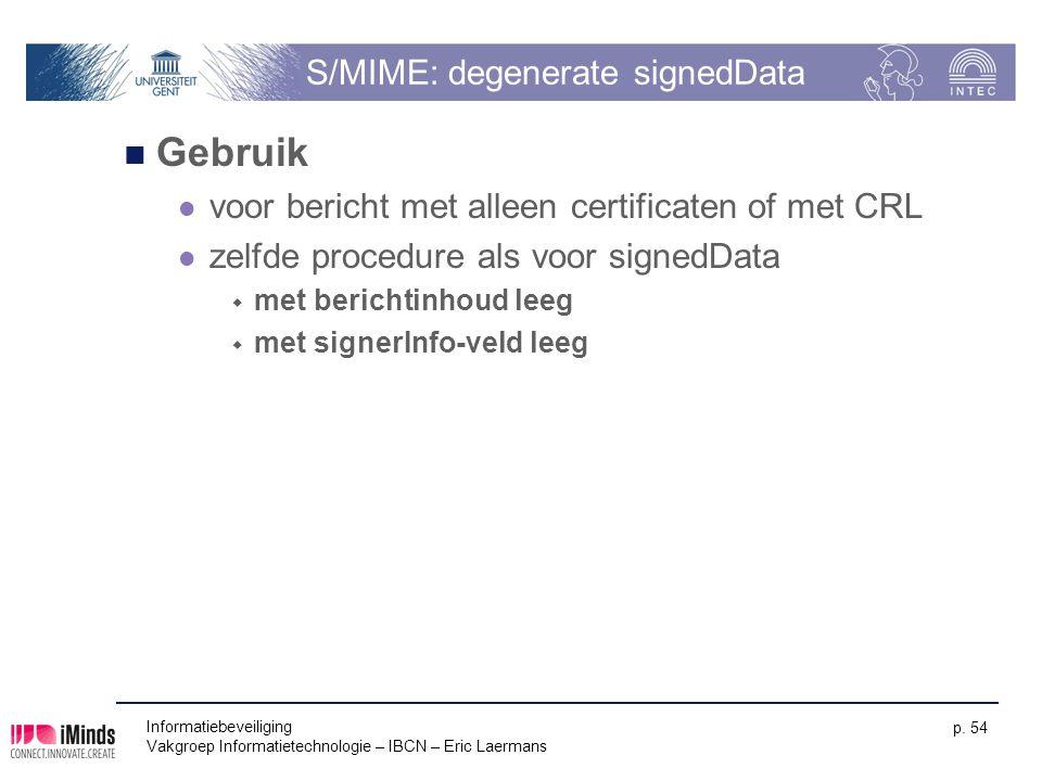 S/MIME: degenerate signedData