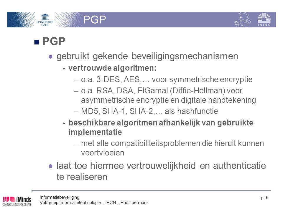 PGP PGP gebruikt gekende beveiligingsmechanismen