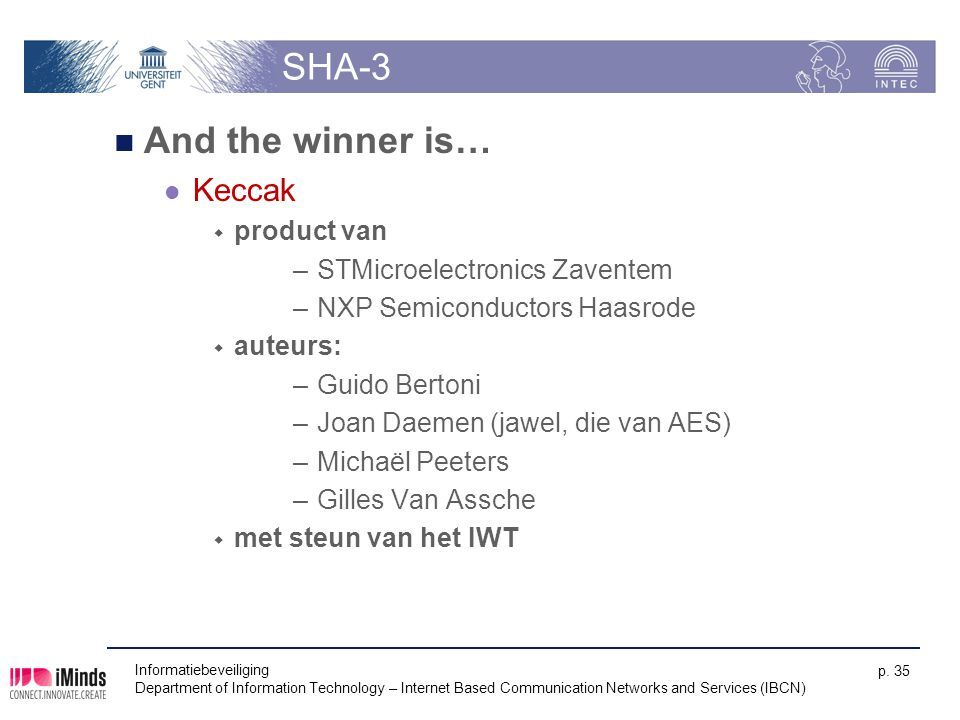 SHA-3 And the winner is… Keccak product van