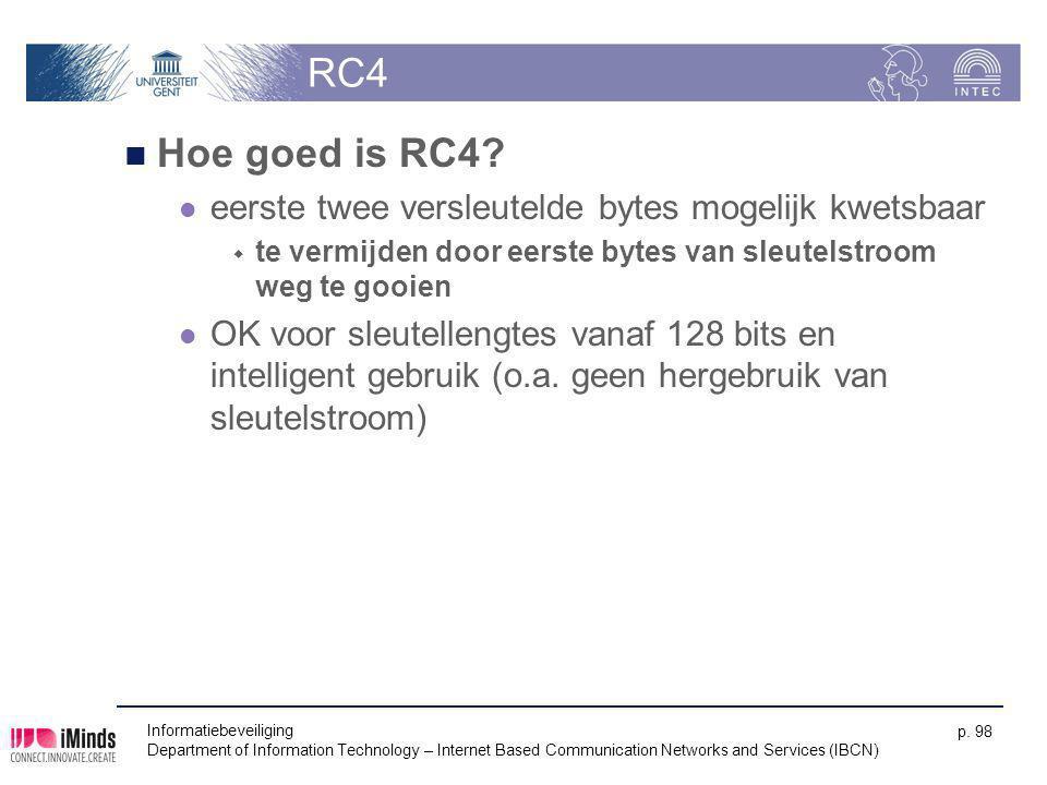 RC4 Hoe goed is RC4 eerste twee versleutelde bytes mogelijk kwetsbaar