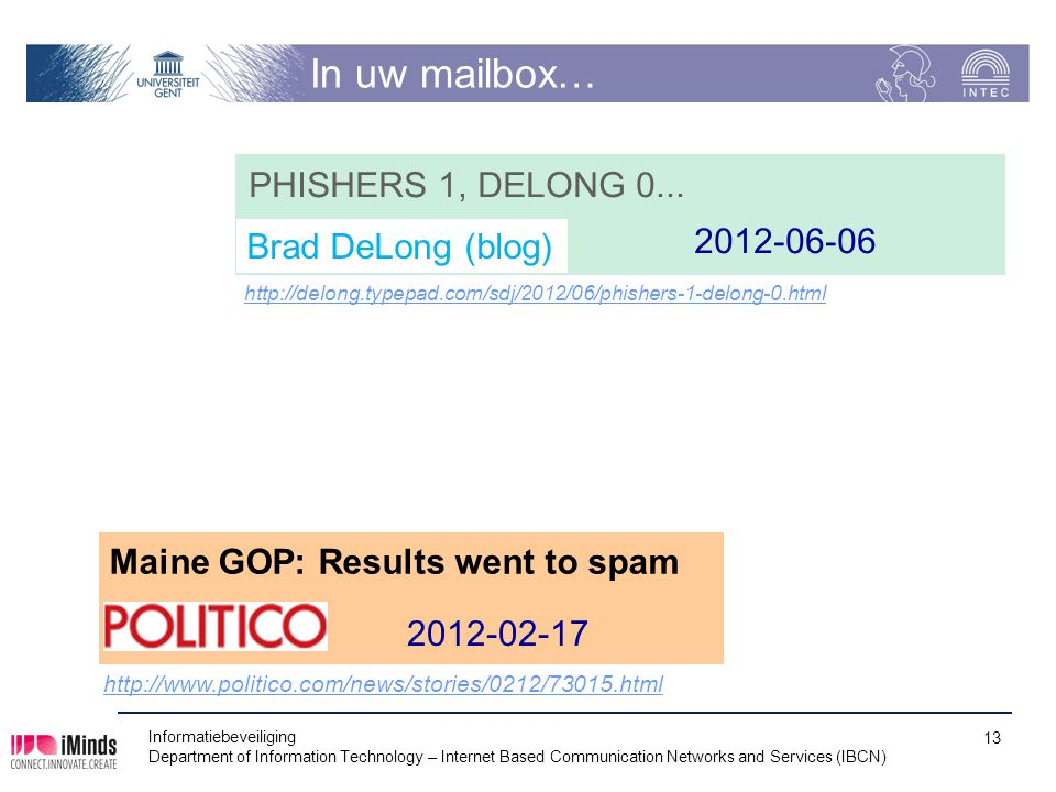 In uw mailbox… PHISHERS 1, DELONG 0... 2012-06-06 Brad DeLong (blog)