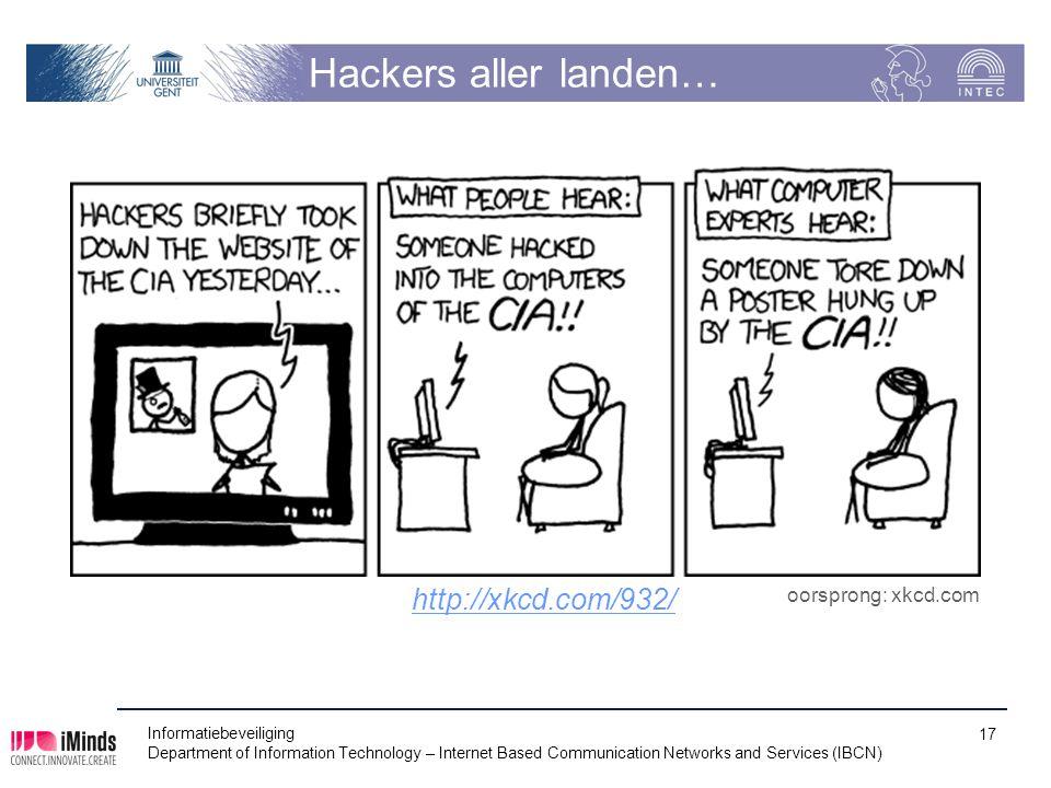 Hackers aller landen… http://xkcd.com/932/ oorsprong: xkcd.com