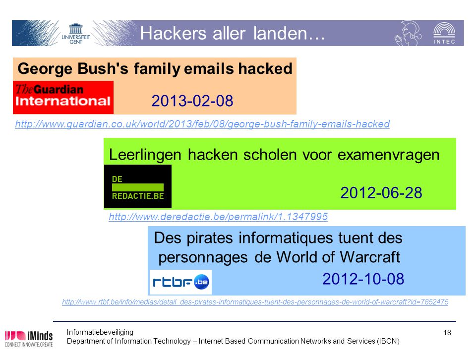 Hackers aller landen… George Bush s family emails hacked 2013-02-08
