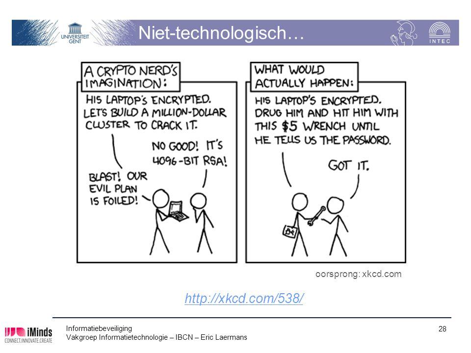 Niet-technologisch… http://xkcd.com/538/ oorsprong: xkcd.com