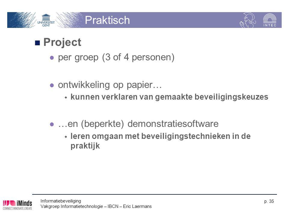 Praktisch Project per groep (3 of 4 personen) ontwikkeling op papier…