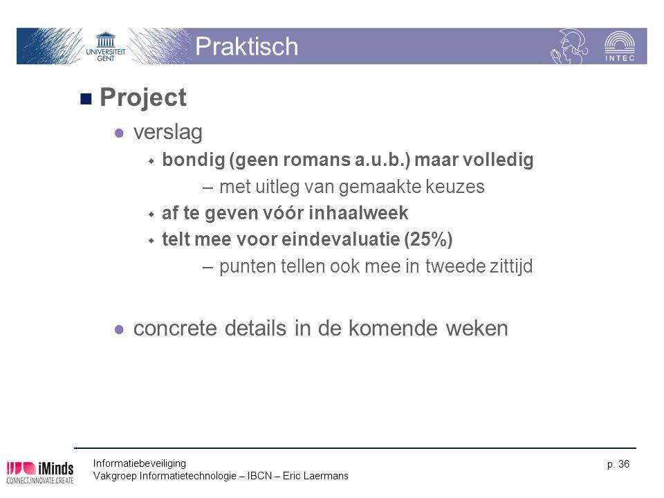Praktisch Project verslag concrete details in de komende weken
