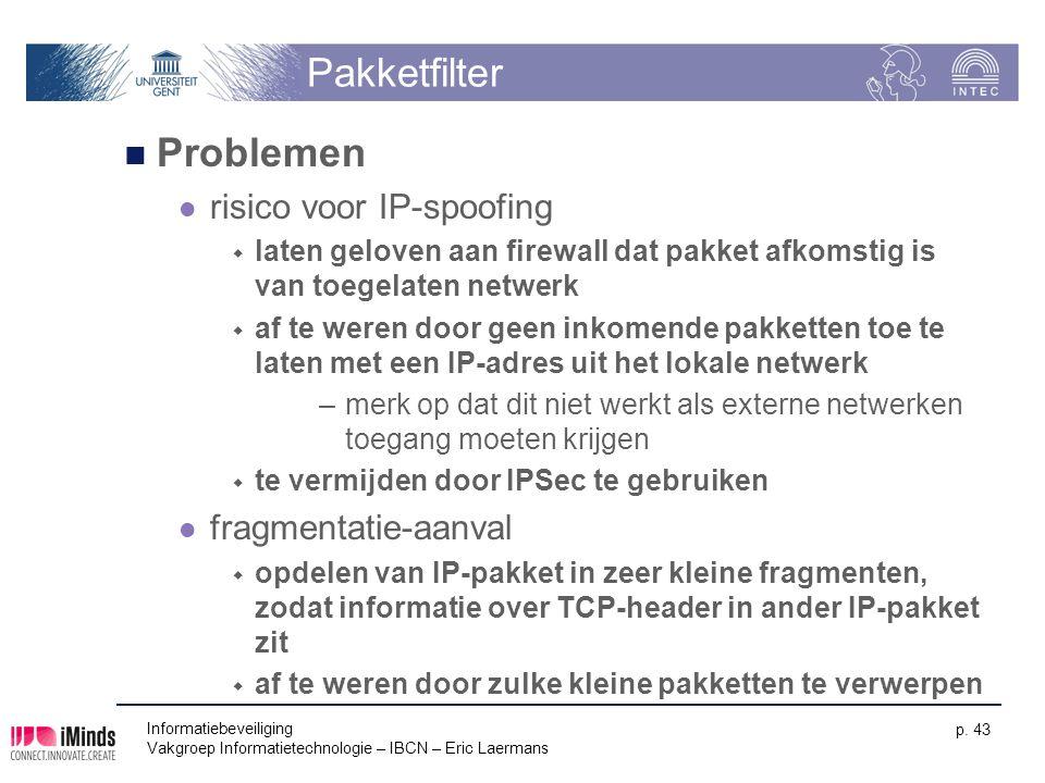 Pakketfilter Problemen risico voor IP-spoofing fragmentatie-aanval