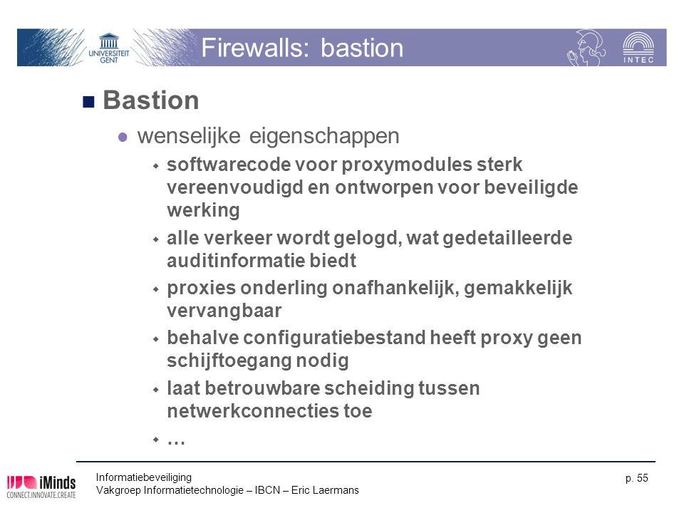 Firewalls: bastion Bastion wenselijke eigenschappen