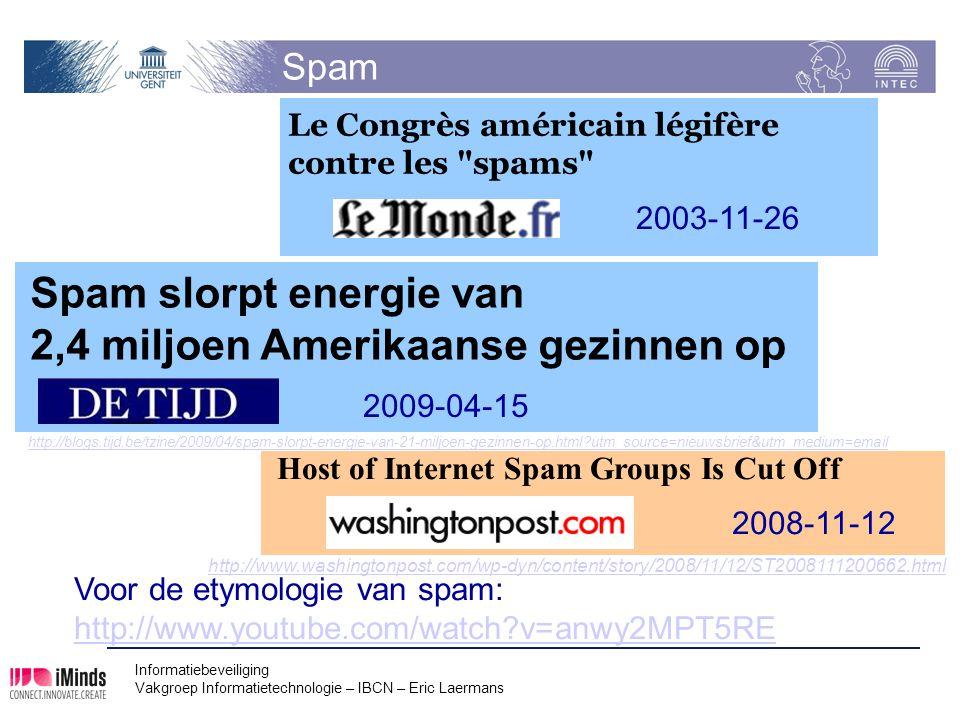 Spam slorpt energie van 2,4 miljoen Amerikaanse gezinnen op