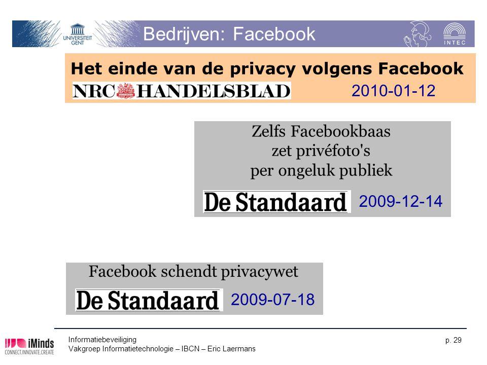 Bedrijven: Facebook Het einde van de privacy volgens Facebook