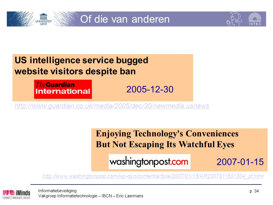 Of die van anderen US intelligence service bugged website visitors despite ban. 2005-12-30.