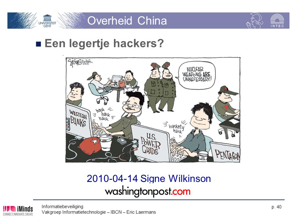 Overheid China Een legertje hackers 2010-04-14 Signe Wilkinson