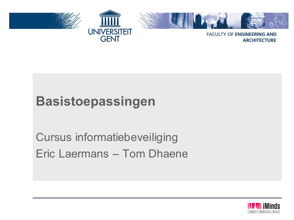 Cursus informatiebeveiliging Eric Laermans – Tom Dhaene