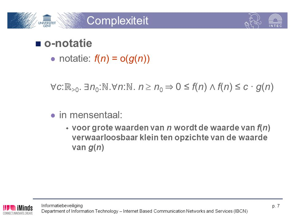 Complexiteit o-notatie notatie: f(n) = o(g(n))