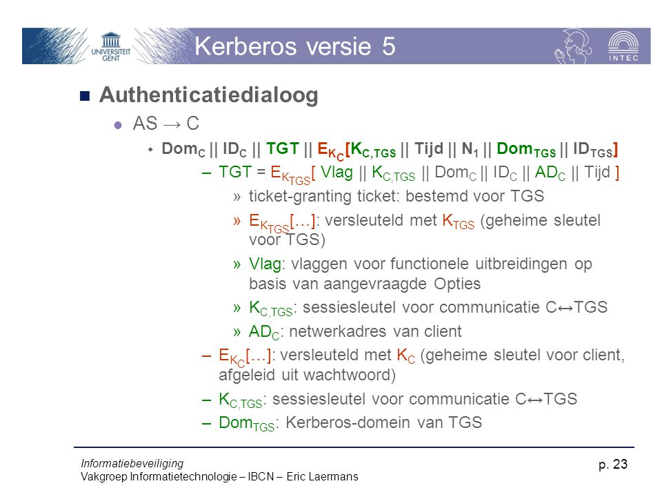 Kerberos versie 5 Authenticatiedialoog AS → C