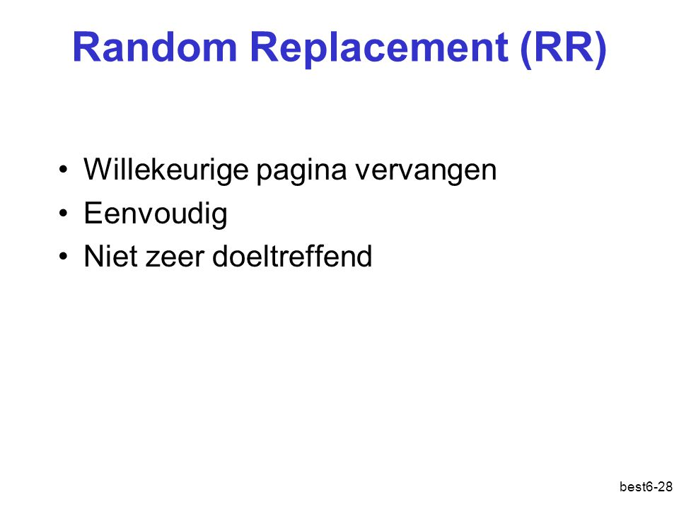 Random Replacement (RR)