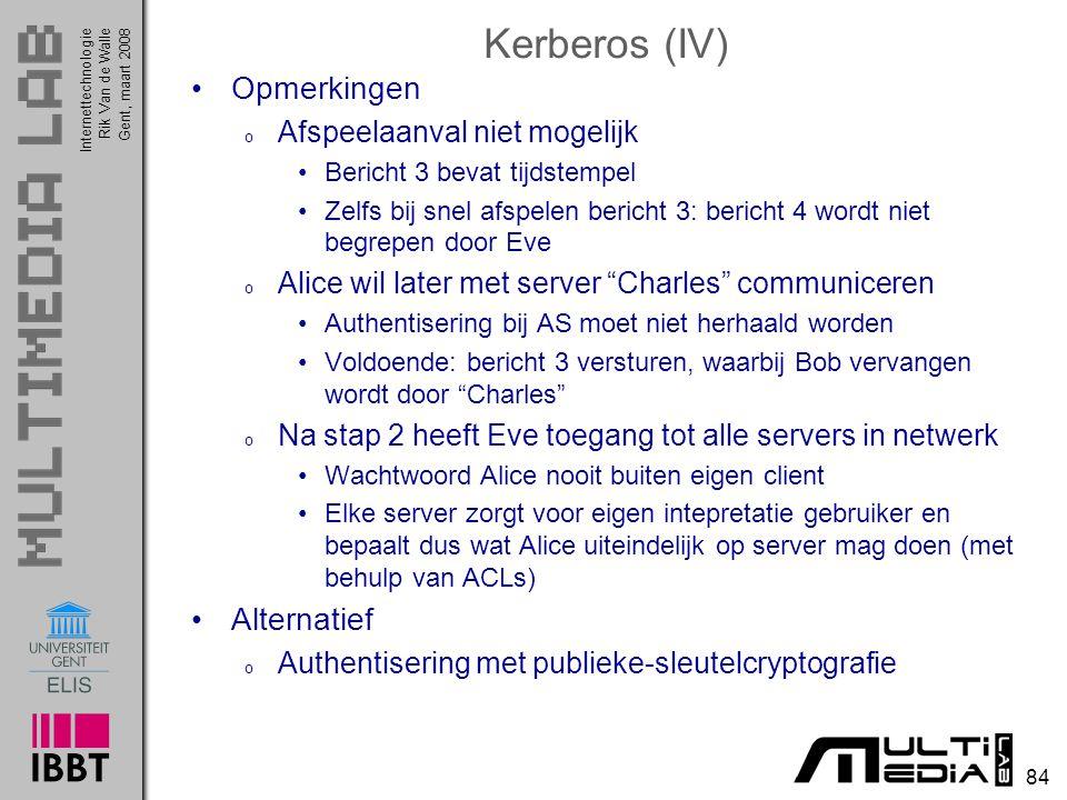 Kerberos (IV) Opmerkingen Alternatief Afspeelaanval niet mogelijk