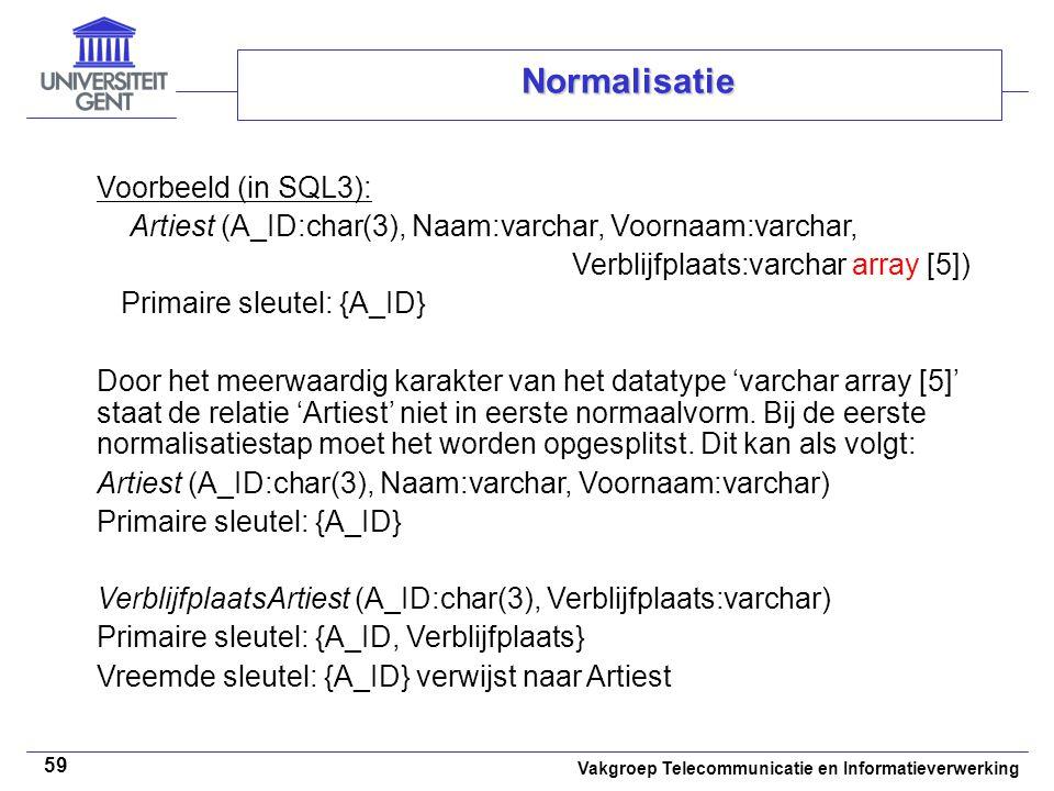 Normalisatie Voorbeeld (in SQL3):
