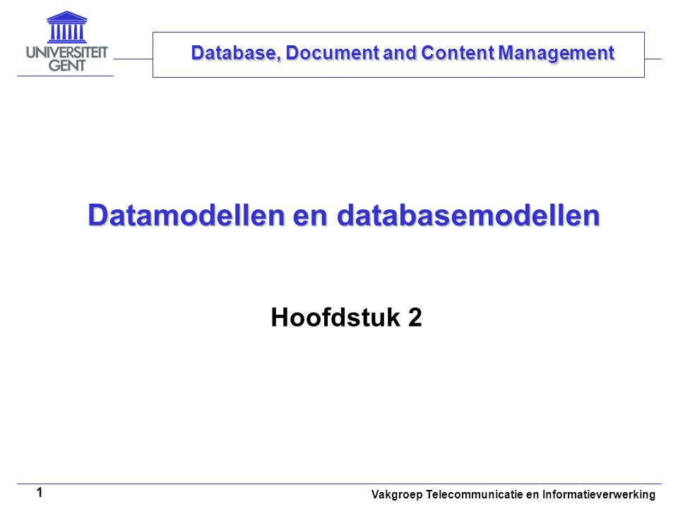Datamodellen en databasemodellen