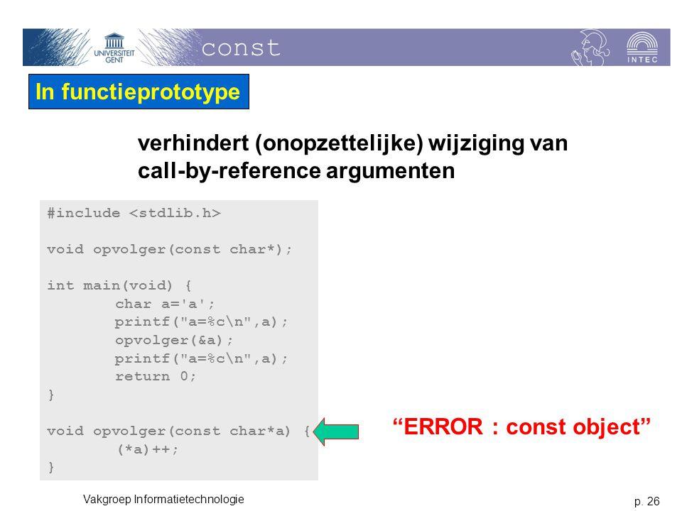 const In functieprototype verhindert (onopzettelijke) wijziging van