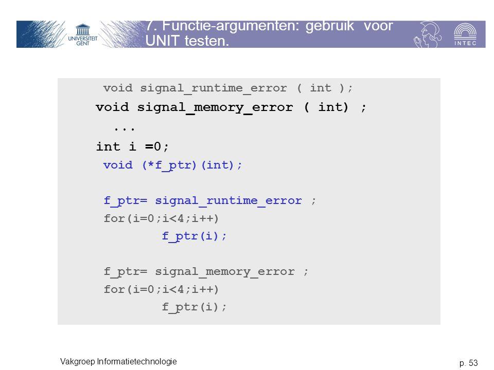 7. Functie-argumenten: gebruik voor UNIT testen.