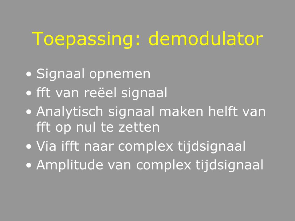 Toepassing: demodulator