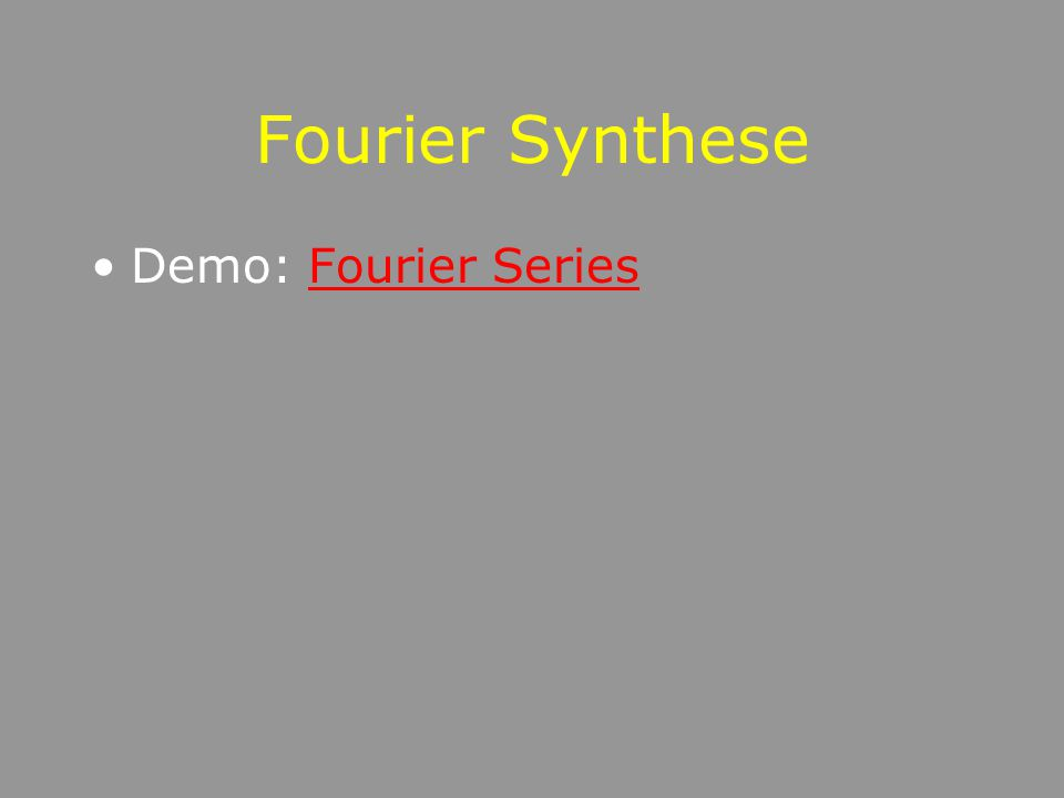 Fourier Synthese Demo: Fourier Series