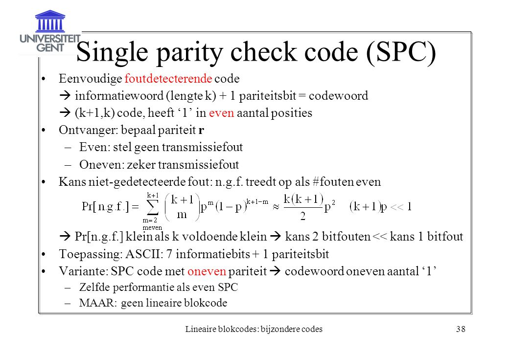 Single parity check code (SPC)