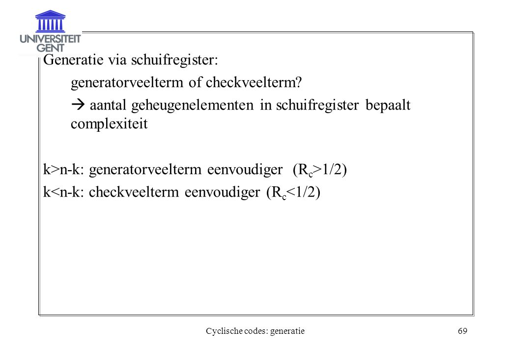 Cyclische codes: generatie