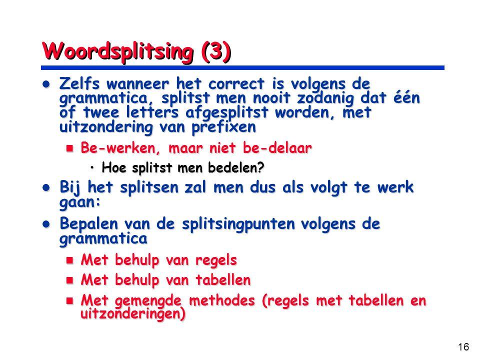 Woordsplitsing (3)