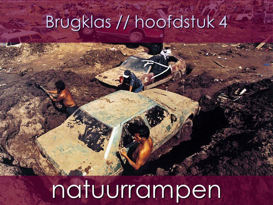 Brugklas // hoofdstuk 4 natuurrampen