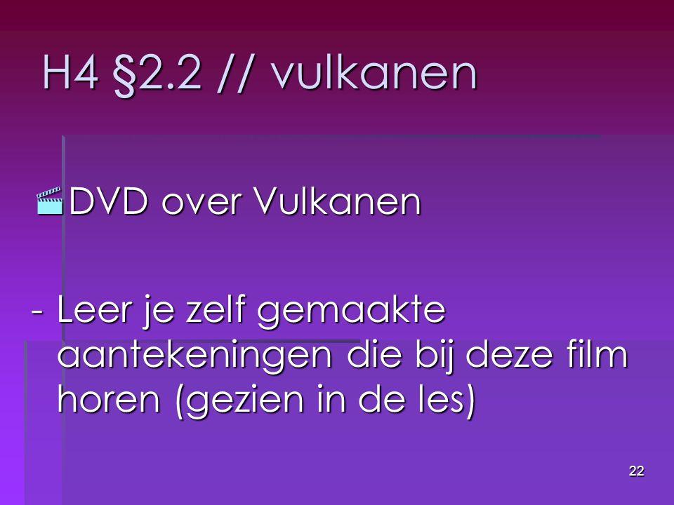 H4 §2.2 // vulkanen DVD over Vulkanen