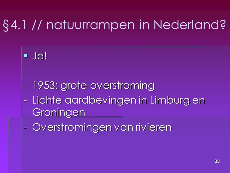 §4.1 // natuurrampen in Nederland