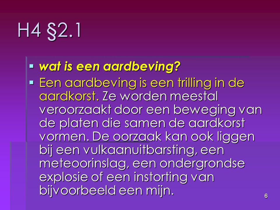 H4 §2.1 wat is een aardbeving