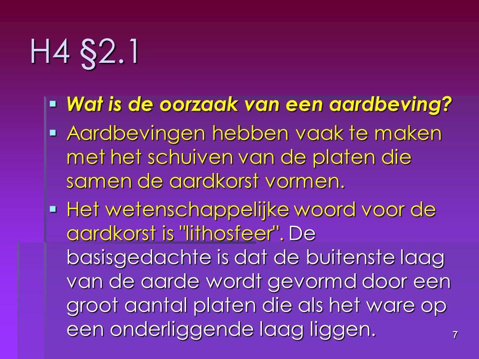 H4 §2.1 Wat is de oorzaak van een aardbeving