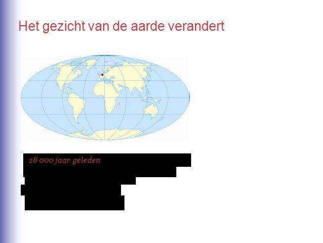 Het gezicht van de aarde verandert
