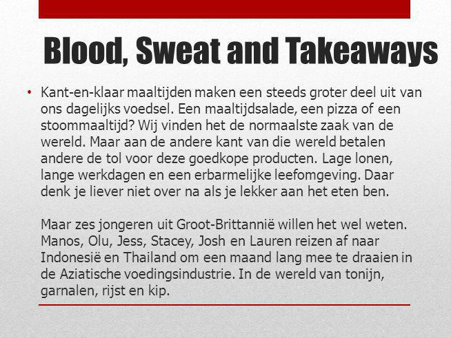 Blood, Sweat and Takeaways