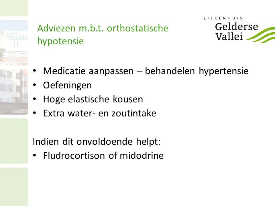 Adviezen m.b.t. orthostatische hypotensie