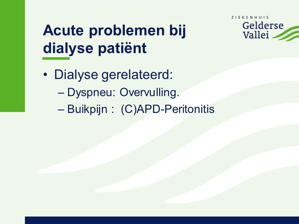 Acute problemen bij dialyse patiënt