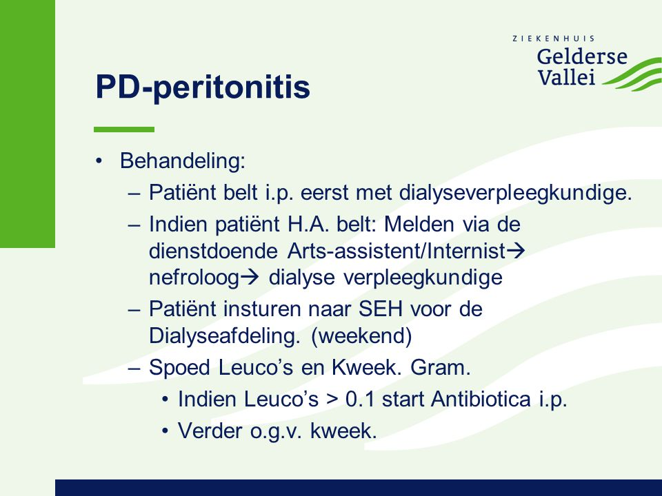 PD-peritonitis Behandeling: