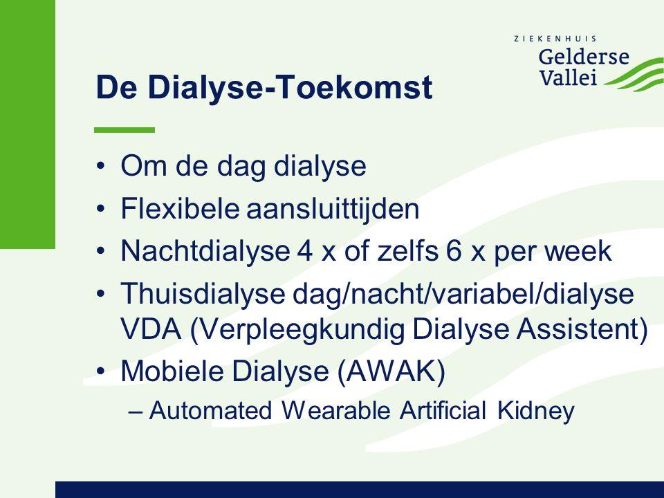 De Dialyse-Toekomst Om de dag dialyse Flexibele aansluittijden