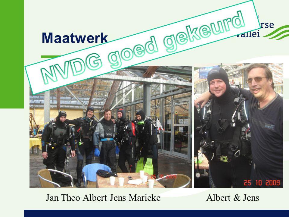 Maatwerk NVDG goed gekeurd Jan Theo Albert Jens Marieke Albert & Jens