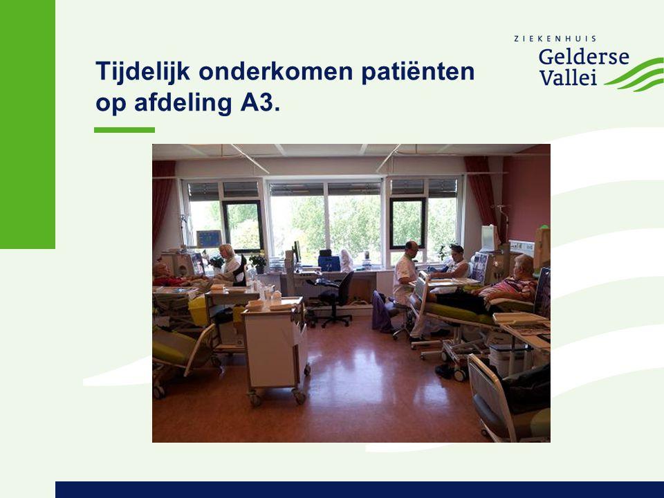 Tijdelijk onderkomen patiënten op afdeling A3.