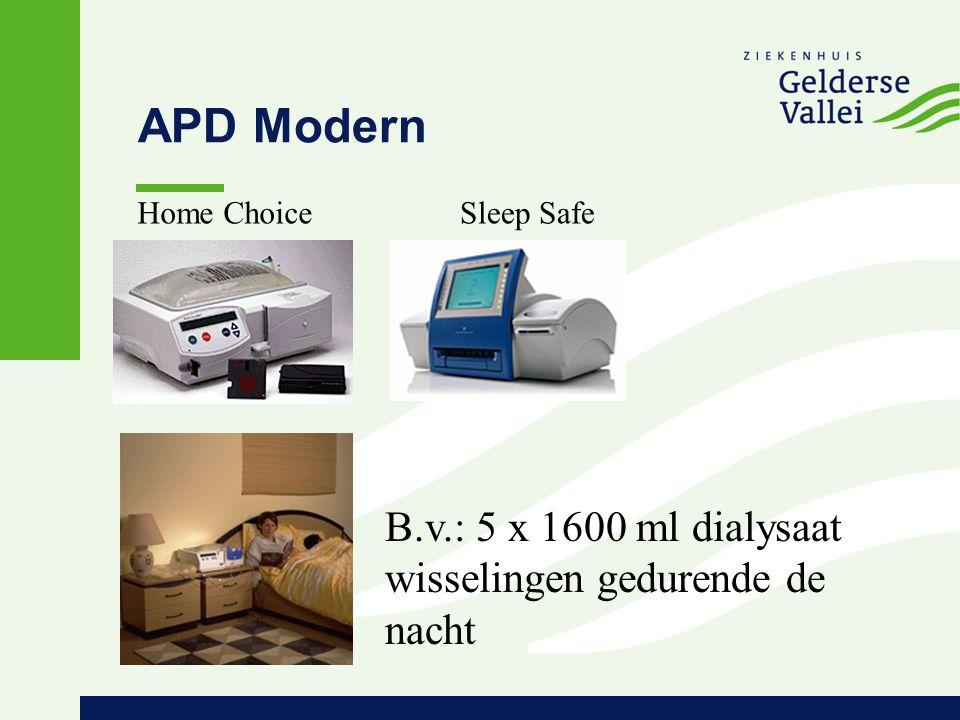 APD Modern B.v.: 5 x 1600 ml dialysaat wisselingen gedurende de nacht